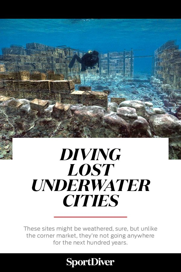 Scuba Diving Lost Underwater Cities —In An Era In Which