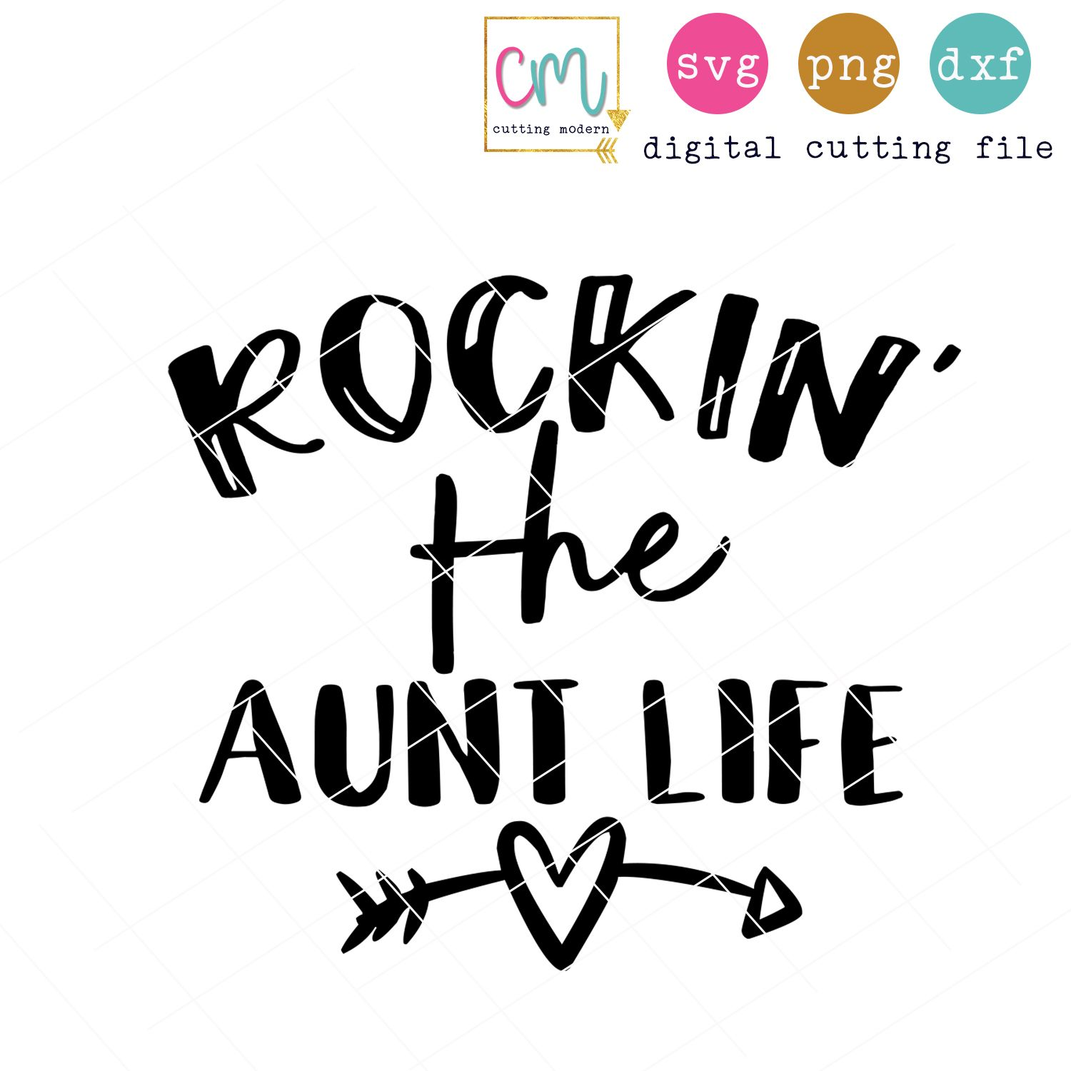 Rockin' The Aunt Life Aunt life, Silhouette cameo crafts