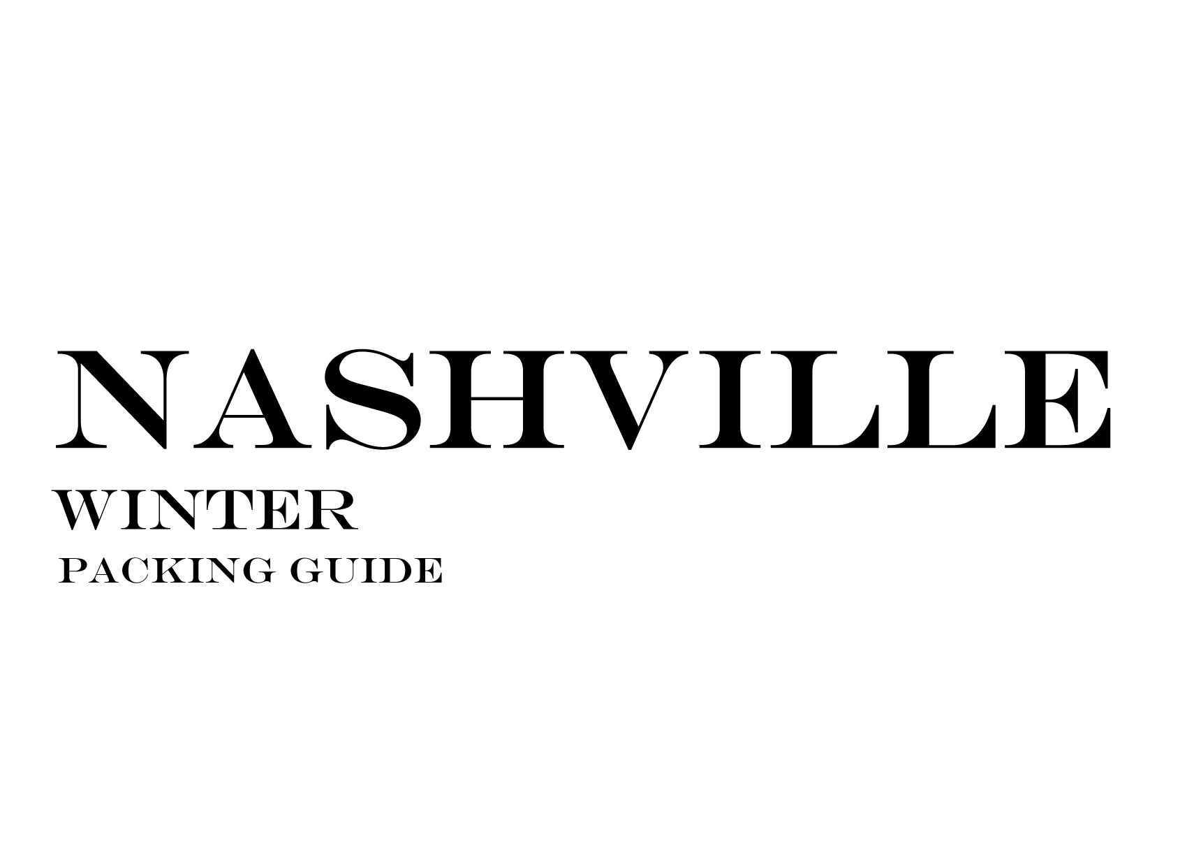 NASHVILLE Winter Packing Guide   What to Wear to NASHVILLE in the Winter   Outfits for