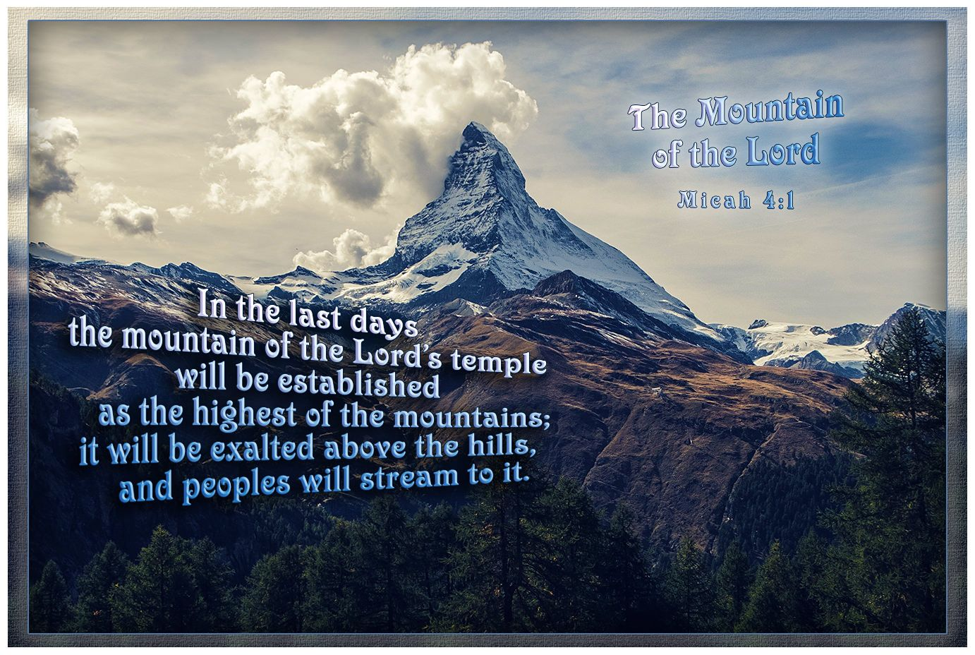4177005ba887 The Mountain of the Lord