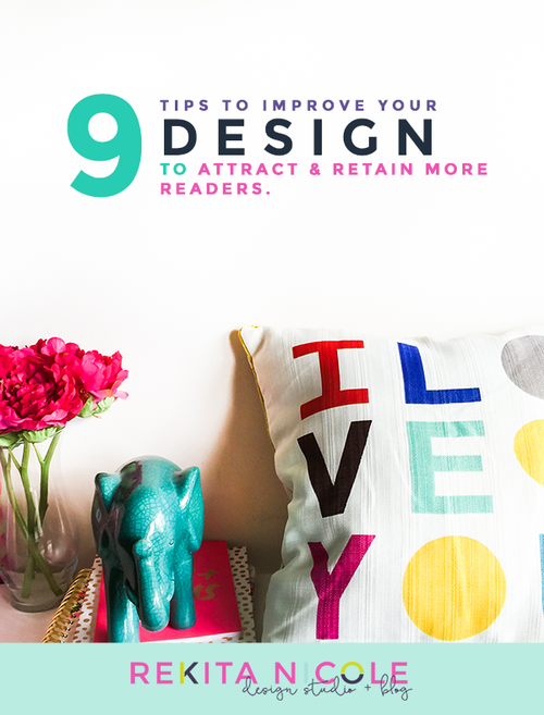 9 Tips to Improve your DESIGN and attract more readers!