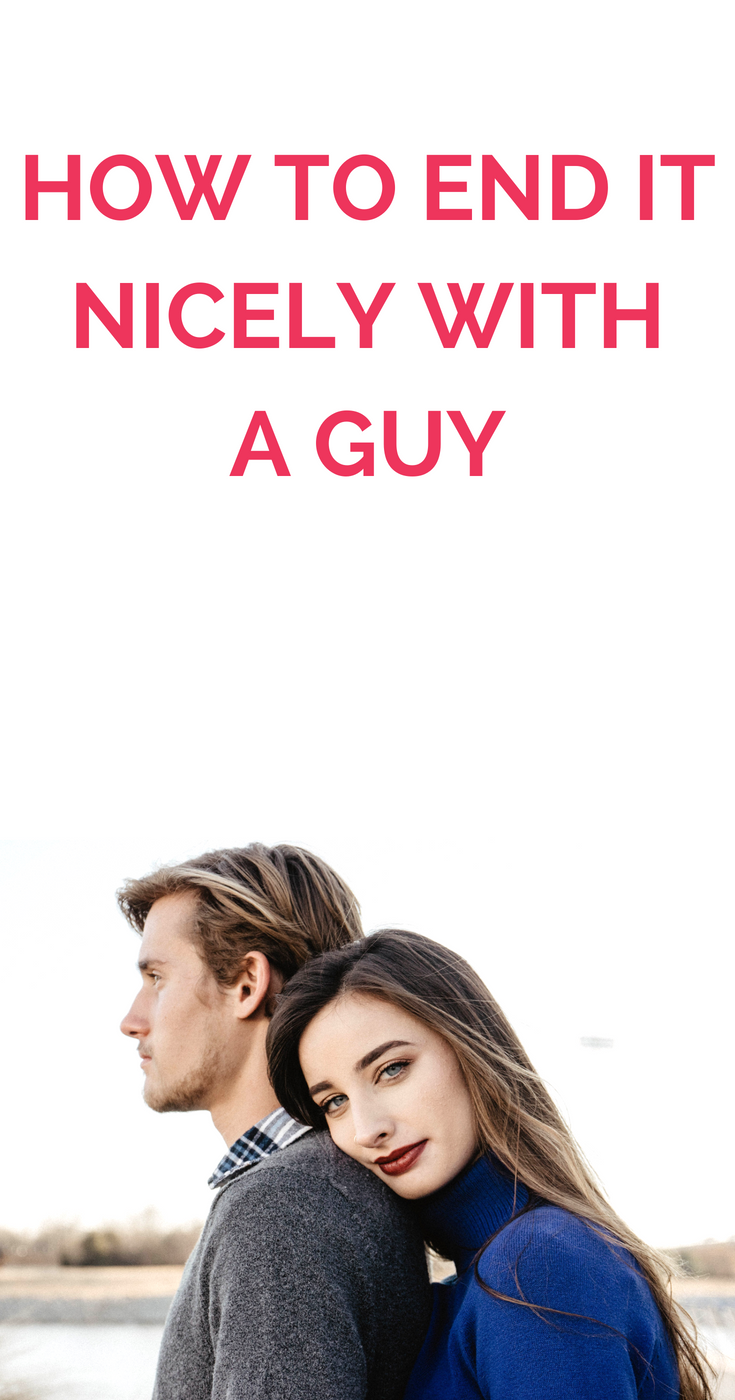 how to break up with a guy you are not dating