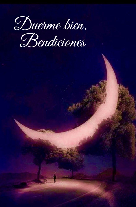 Duerme Bien Buenas Noches Saludos De Buenas Noches Noche