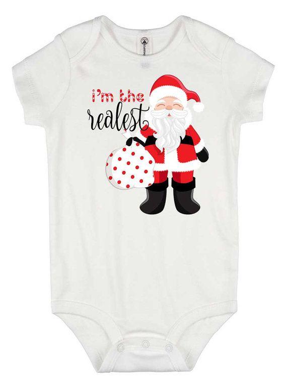 Christmas shirt - I\u0027m the realest - Baby\u0027s first Christmas - Boy
