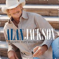 Remember When Greatest Hits, Vol. 2 by Alan Jackson