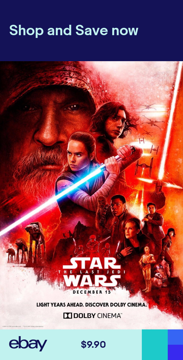 Star Wars The Last Jedi Movie Poster Dolby Film Art Print 13x20 24x36 27x40 Star Wars Watch Star Wars Movie Star Wars Poster