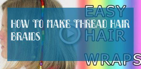 How To Make Thread Hair Braids Wie Man Fadenhaarzöpfe Macht