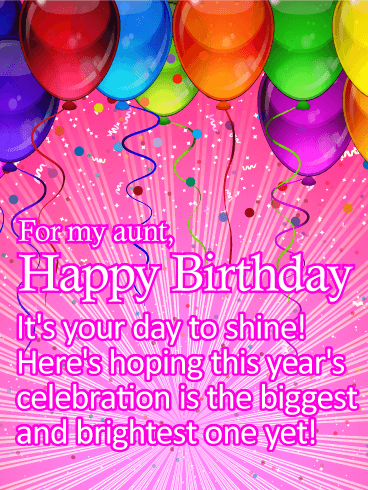 Its Your Day To Shine Happy Birthday Card For Aunt This Birthday
