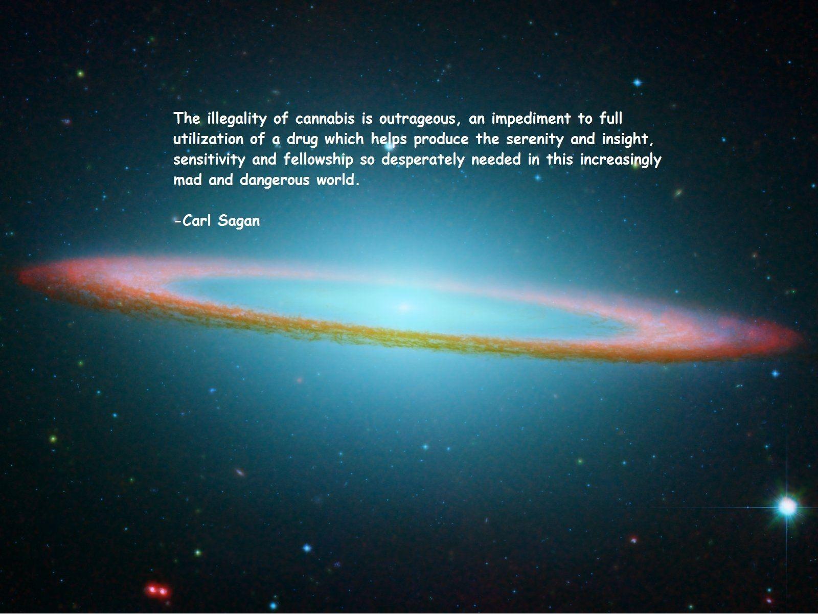 Quotes Carl Sagan Marijuana Sombrero Galaxy Text #quotes