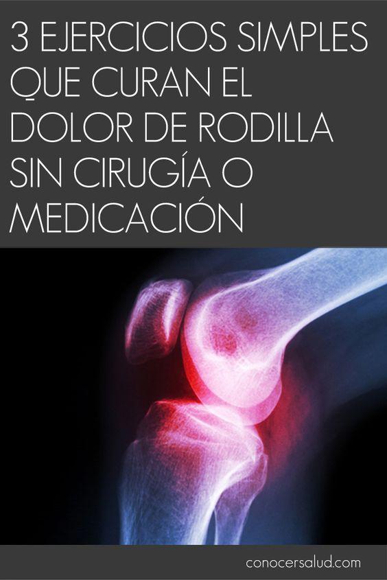 3 Ejercicios Simples Que Curan El Dolor De Rodilla Sin Cirugía O Medicación Dolor En La Rodilla Ejercicios Para El Dolor De Rodilla Salud