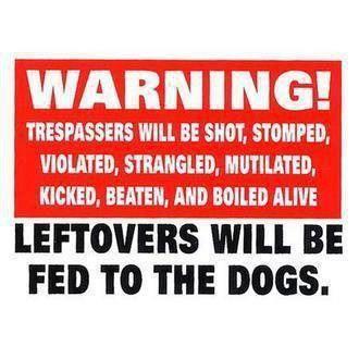 Trespassers will be fucked