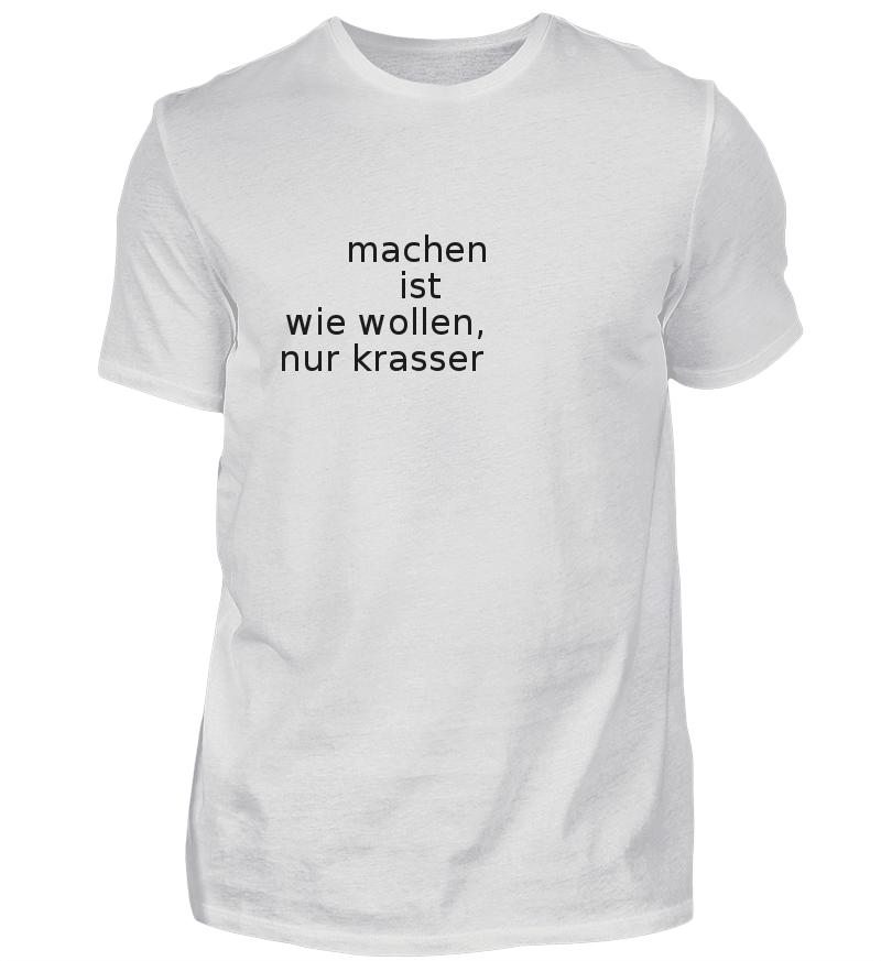MACHEN IST WIE WOLLEN limitiert in 2020 Shirts, T