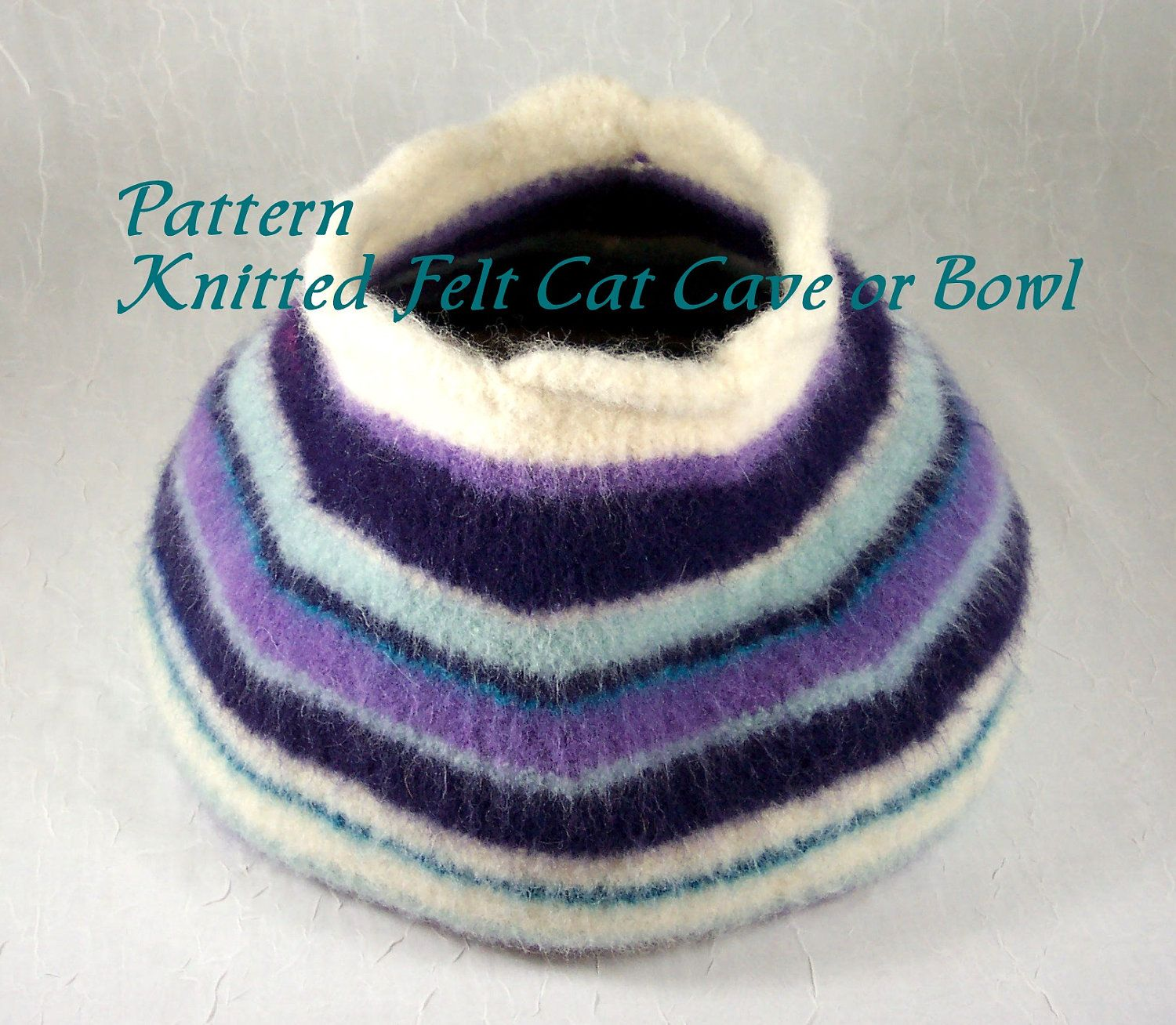 Knitted Felt Pattern for Cat Cave Pet Bed or Storage