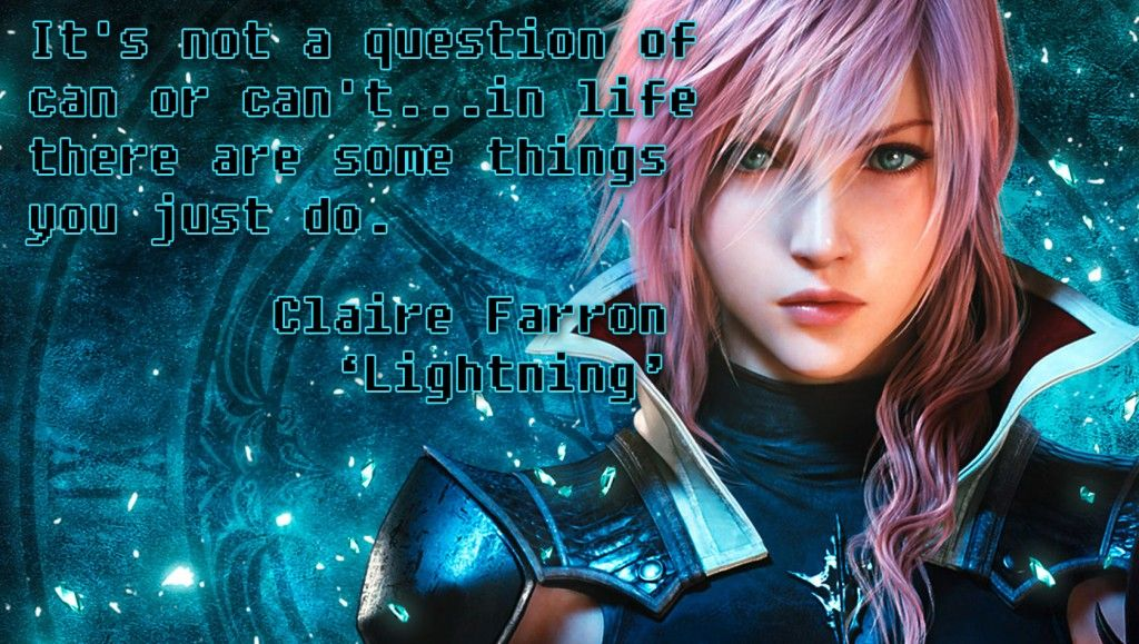 Video Game Quotes Final Fantasy Xiii On Mindset Video Game Quotes Game Quotes Fantasy Quotes