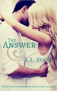 Country Mouse City Spouse Today's Free eBooks July 10th, 2016: The Answer by L.L. Buck