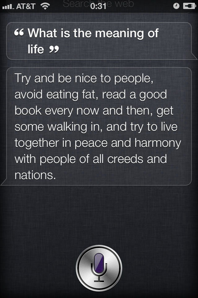 Siri Got This Quote From Monty Pythons The Meaning Of Life