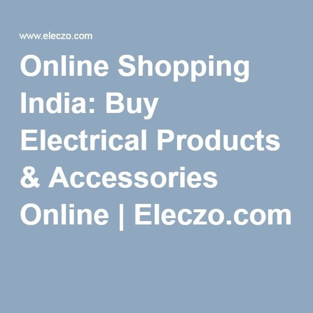 Online Shopping India: Buy Electrical Products & Accessories ...