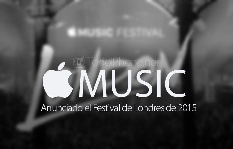 Sabías que El Apple Music Festival 2015 será del 19 al 28 de septiembre