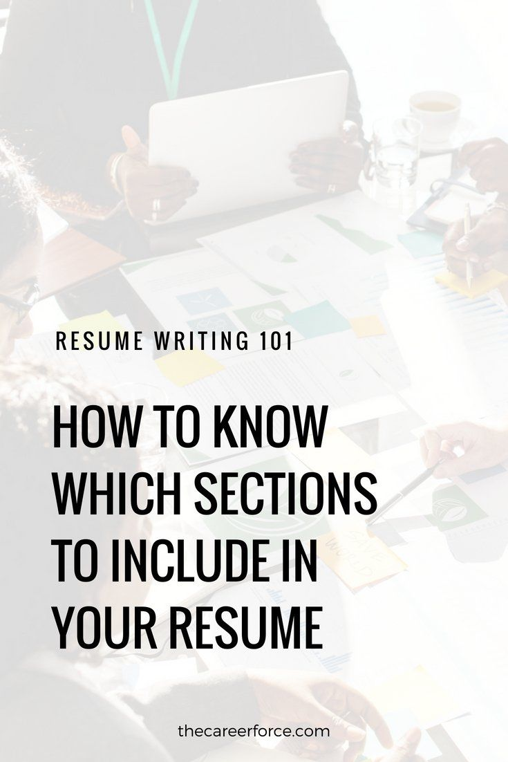 which sections should my resume include best resume sections work
