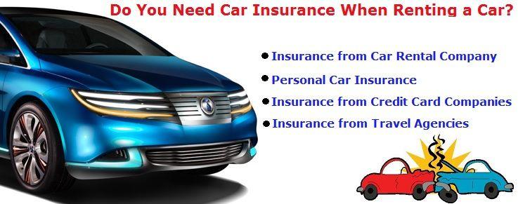 Do You Need Car Insurance Rent A Car Car Rental Company Car