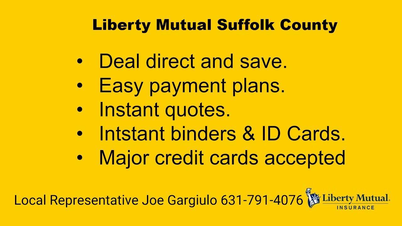 Liberty Mutual Suffolk County 631 791 4076 In 2020 Liberty Mutual