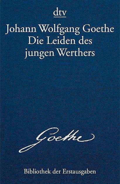 Die Leiden Des Jungen Werthers Johann Wolfgang Von Goethe Leiden Des Jungen Werther Von Goethe Leiden