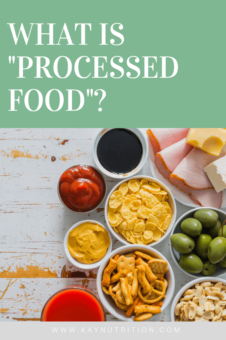 "What is ""processed food"" anyway? What are processed"