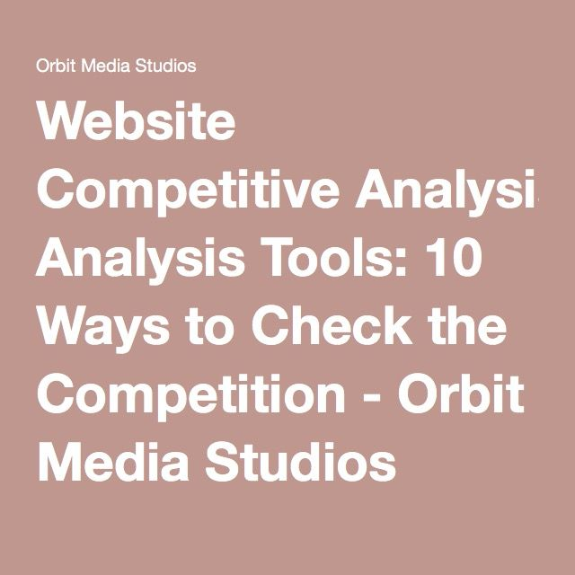 Website Competitive Analysis Tools  Ways To Check The