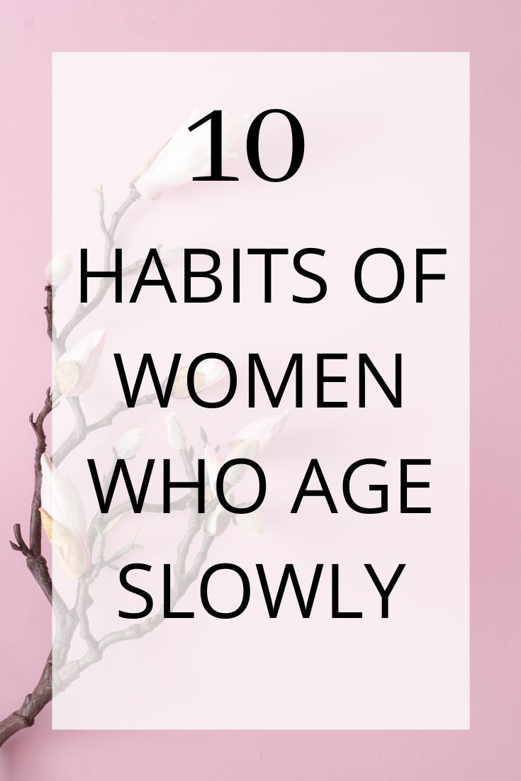 10 Habits of Women Who Age Slowly | UK Beauty Room