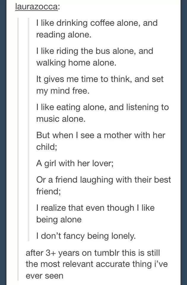 I don't like being lonely