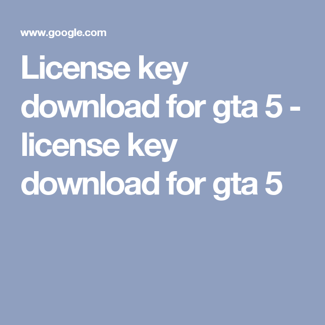 what is the licence key of gta 5
