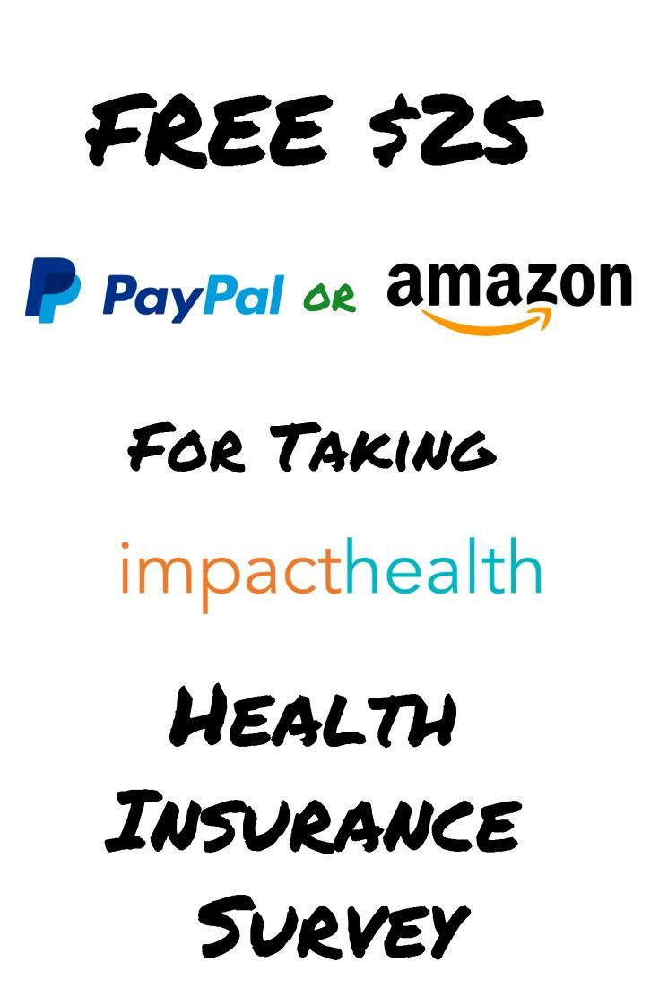 Free 25 Paypal Or Amazon Gift Card For Health Insurance Survey