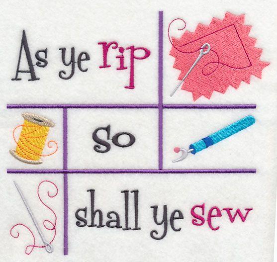 As Ye Rip So Shall Ye Sew design (K7495) from www.Emblibrary.com