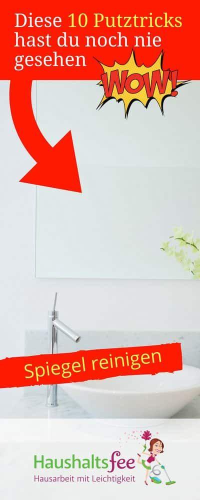 diese 10 putztricks hast du noch nie gesehen guga spiegel reinigen badezimmer reinigen und. Black Bedroom Furniture Sets. Home Design Ideas