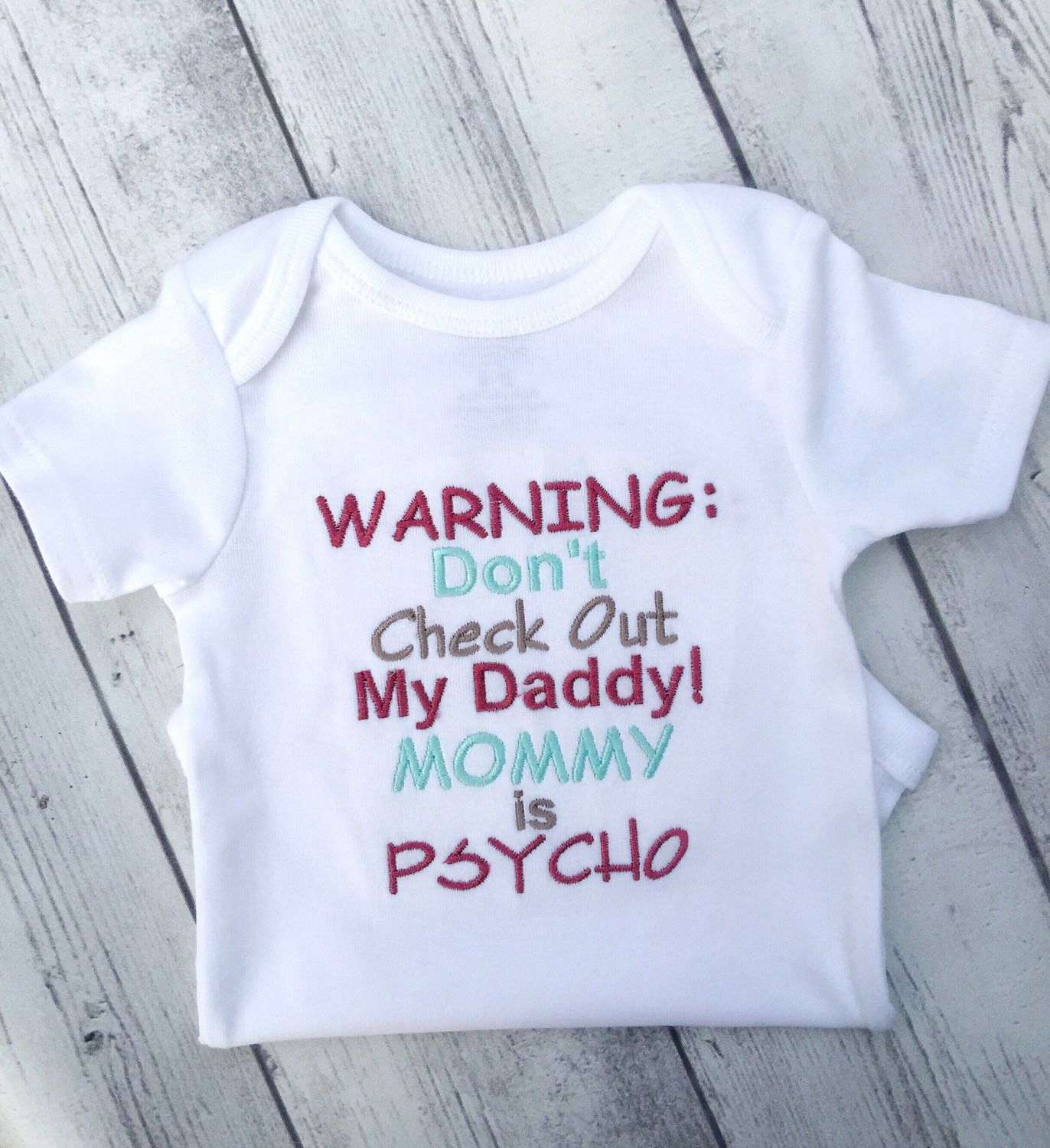 warning dont checkout my daddy mommy is pschyo ONE SIZE FUNNY COMICAL BIB