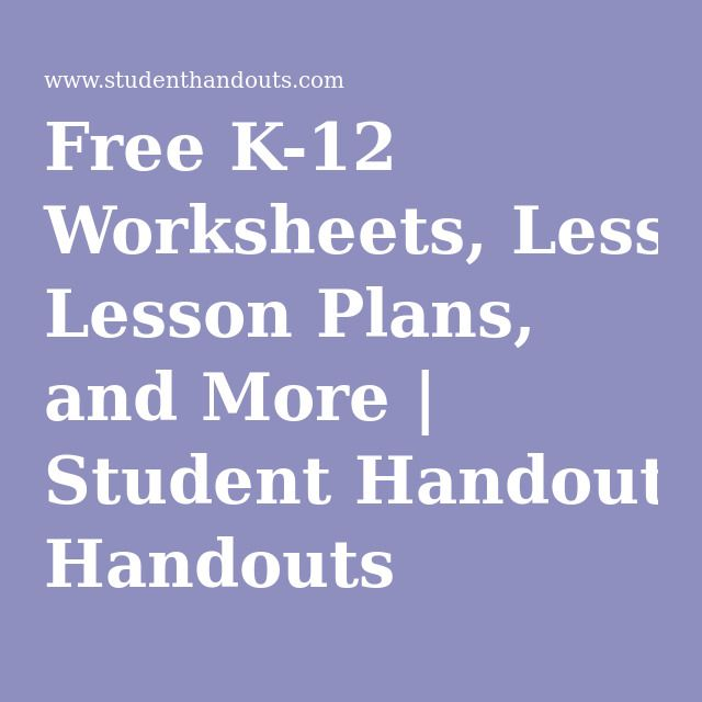 Free K 12 Worksheets Lesson Plans and More