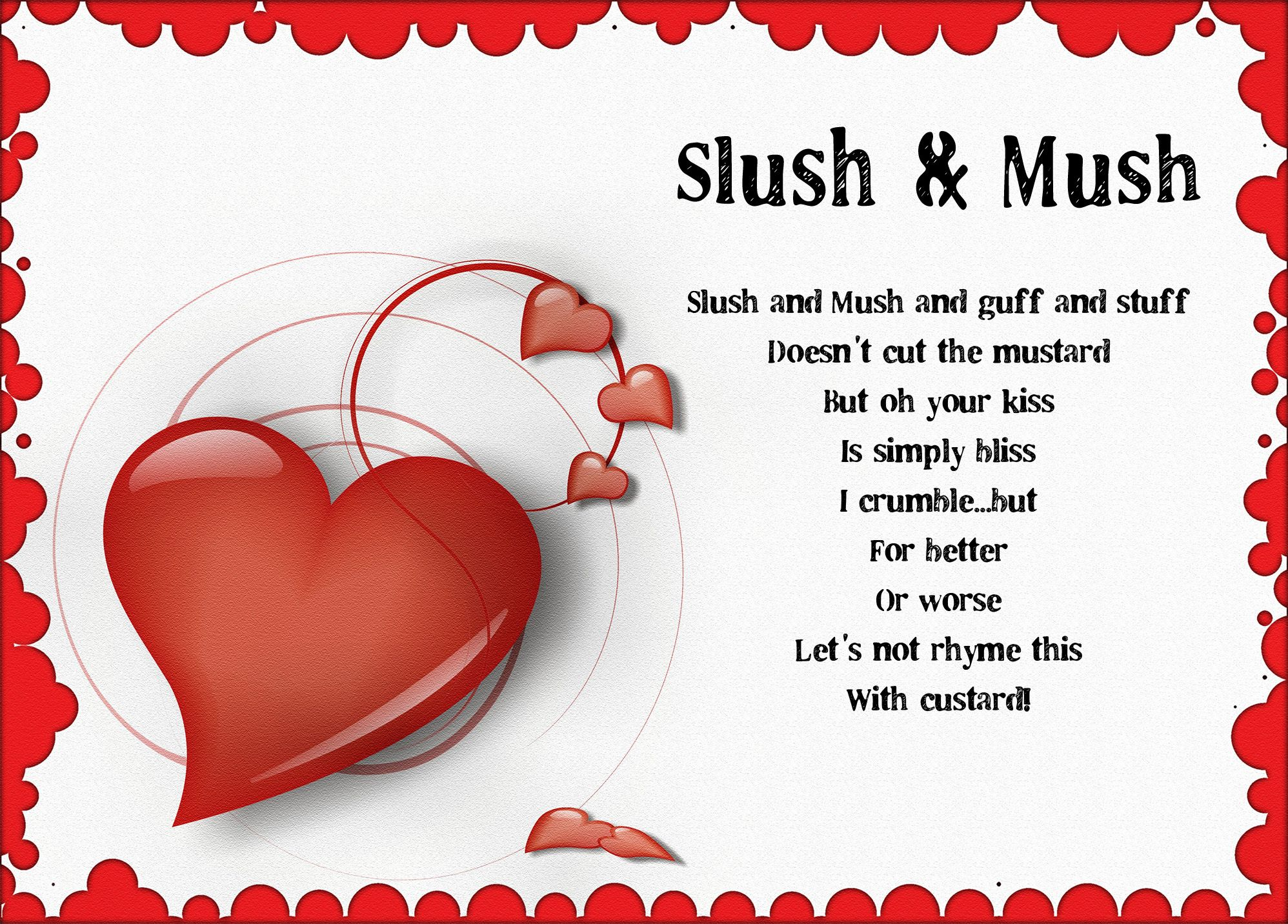 Slush and mush