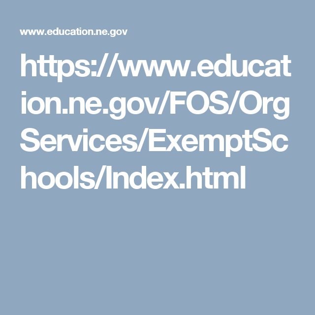 page contains links to FAQ, requirements checklist, and forms for homeschooling in Nebraska