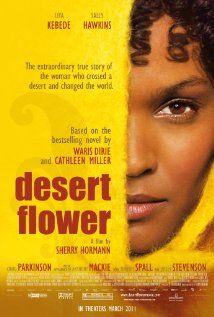 Desert Flower 2009 Desert Flowers Good Movies Movies