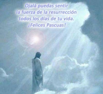Resurrección De Jesus Frase Pascuas Frases De Pascua