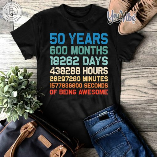 Vintage 1969 50th Birthday 50 Yrs Old 600 Months TShirt Gift #moms50thbirthday