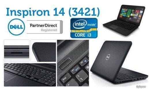 Dell inspiron 3421 Ultrabook ( Core i3  Ram 4G ) / Sony Vaio SVF 14 Fit ( Thế hệ 3 Ivy  Ram 4G )