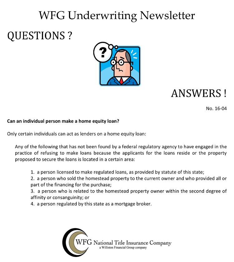 Wfg Underwriting Newsletter No 16 04 Who Can Make A Home Equity Loan Underwriting Home Equity Loan Home Equity