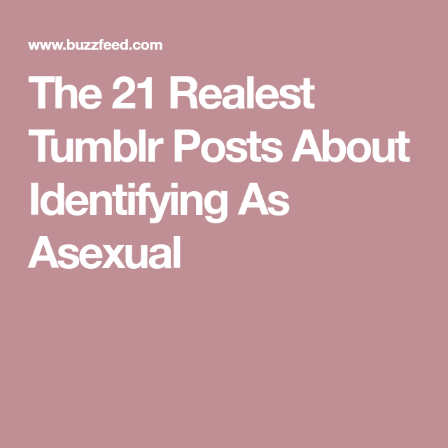 Asexuality buzzfeed