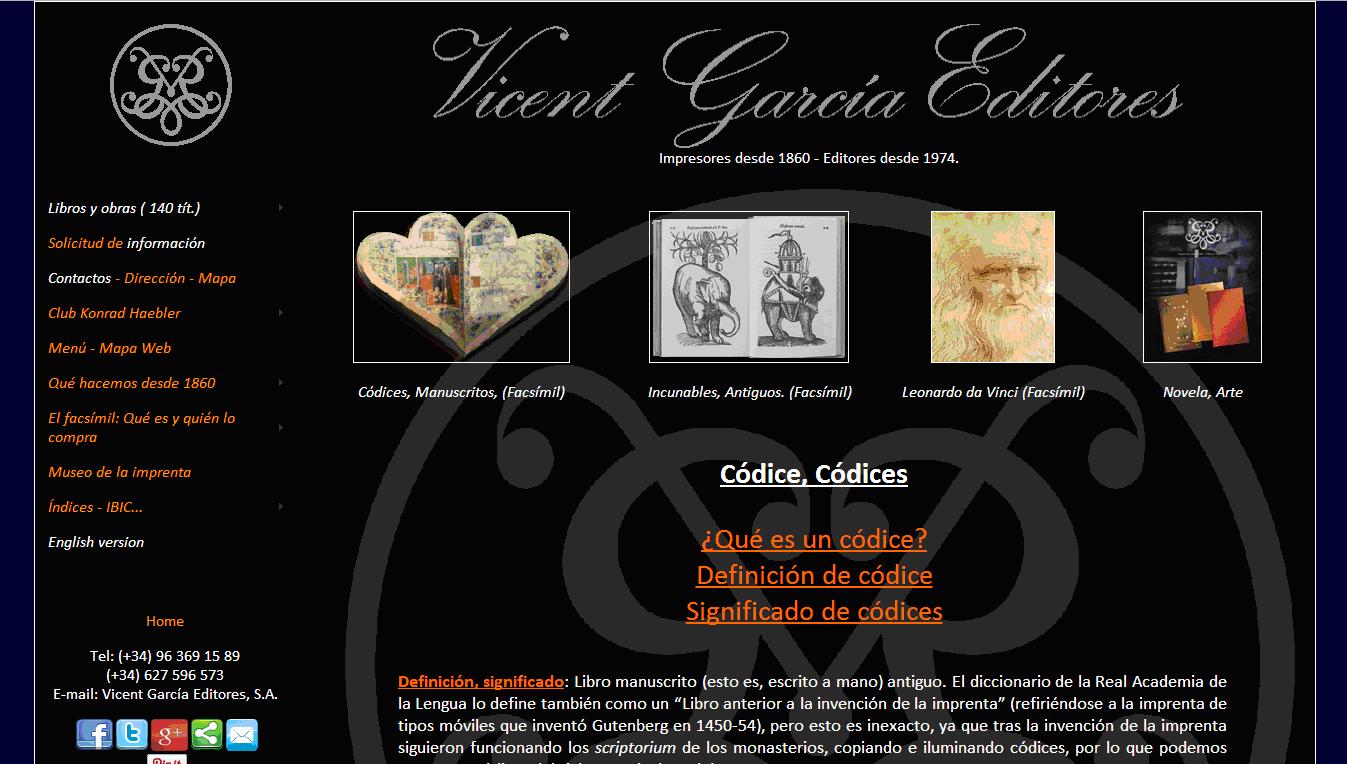 ¿QUÉ ES UN CÓDICE? - ¿WHAT IS A CODEX? - New Web Menu - NUEVO MENÚ WEB: Fotos, temáticas y fichas cortas. Illuminated Manuscripts. Vicent García Editores. FACSÍMILES desde1974 / FACSIMILE Ed since 1974. Tel:(+34)963691589 - Valencia (Spain) - vgesa@combios.es - EnglishWebsite: http://www.vgesa.com/Codex-What_is_a_codex-Definition.htm
