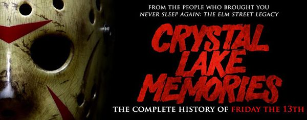 Release Details for Friday The 13th Documentary Crystal Lake Memories