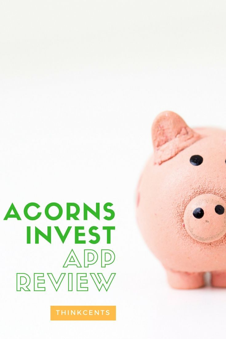 Acorns Invest App Review Invest Your Change Investing