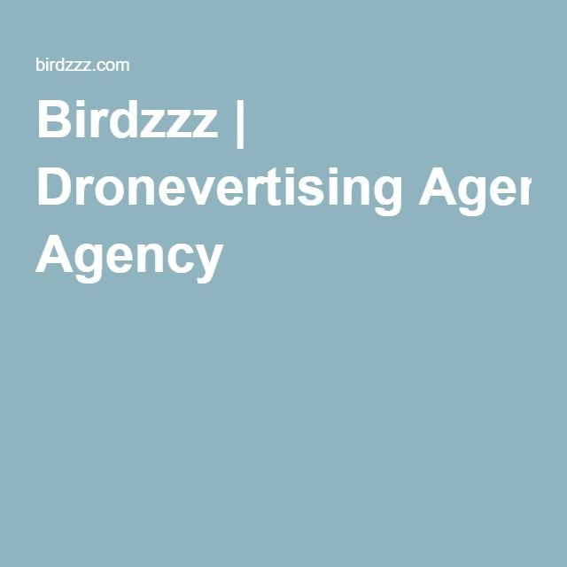 Birdzzz | Dronevertising Agency