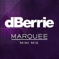 Marquee Mini Mix by dBerrie on SoundCloud