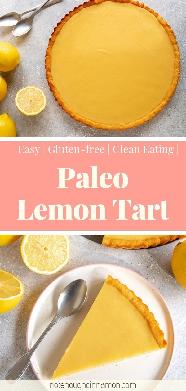 Photo of Paleo Lemon Curd Tart Recipe – Not Enough Cinnamon